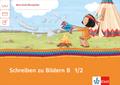 Mein Indianerheft: Schreiben zu Bildern 2, Klasse 1/2