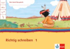 Mein Indianerheft: Richtig schreiben Klasse 1