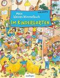 Mein kleines Wimmelbuch - Im Kindergarten