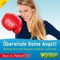 Überwinde Deine Angst!, 2 Audio-CDs