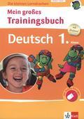 Mein großes Trainingsbuch Deutsch 1. Klasse
