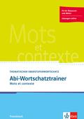 Abi-Wortschatztrainer - Mots et contexte