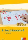 Das Zahlenbuch, Ausgabe 2014 für Bayern: 4. Schuljahr, Arbeitsheft