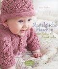 Nostalgische Maschen für Babys & Kleinkinder