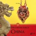 Eine Perlenreise durch China