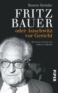 Fritz Bauer oder Auschwitz vor Gericht
