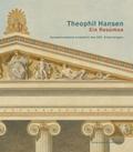 Theophil Hansen - ein Resümee
