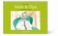 Mats und Opa