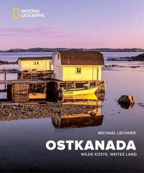 Ost-Kanada - National Geographic Bildband