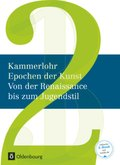 Epochen der Kunst, Neuausgabe: Von der Renaissance bis zum Jugendstil; Bd.2
