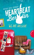 Heartbeat Berlin, WG mit Aussicht