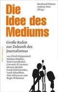 Die Idee des Mediums