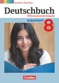 Deutschbuch, Differenzierende Ausgabe Nordrhein-Westfalen: 8. Schuljahr, Arbeitsheft