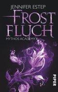 Mythos Academy, Frostfluch