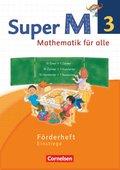 Super M - Mathematik für alle, Ausgabe Westliche Bundesländer, Neubearbeitung: 3. Schuljahr, Förderheft Einstiege
