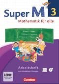Super M - Mathematik für alle, Ausgabe Westliche Bundesländer, Neubearbeitung: 3. Schuljahr, Arbeitsheft mit CD-ROM