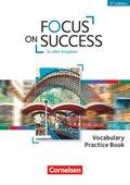 Focus on Success - 5th Edition: Vocabulary Practice Book - Zu allen Ausgaben