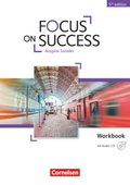 Focus on Success - 5th Edition: Ausgabe Soziales, Workbook mit Audio-CD