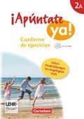 ¡Apúntate ya! - Differenzierende Schulformen: Cuaderno de ejercicios, m. CD-ROM und eingelegtem Förderheft; Bd.2A