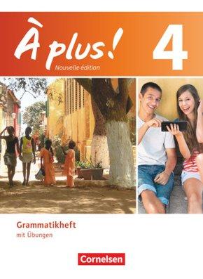 À plus! Nouvelle édition: Grammatikheft mit Übungen; Bd.4