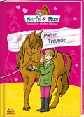 Merle & Max - Meine Freunde