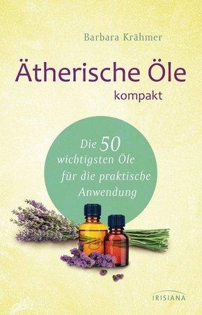 Ätherische Öle kompakt