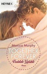 Together Forever - Verletzte Gefühle