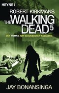 The Walking Dead - Bd.5
