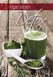 Vegan leben - Detox