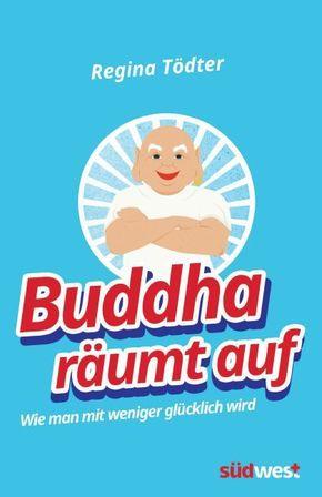 Buddha räumt auf