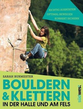 Bouldern & Klettern in der Halle und am Fels