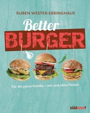 Better Burger Für die ganze Familie - mit und ohne Fleisch