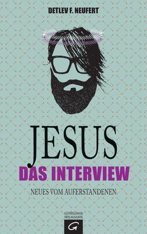 Jesus: Das Interview