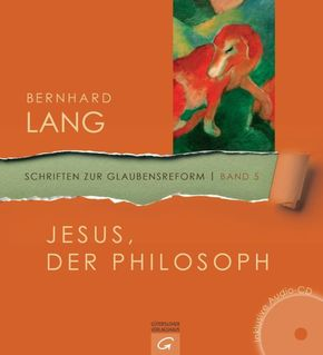 Jesus, der Philosoph, m. Audio-CD