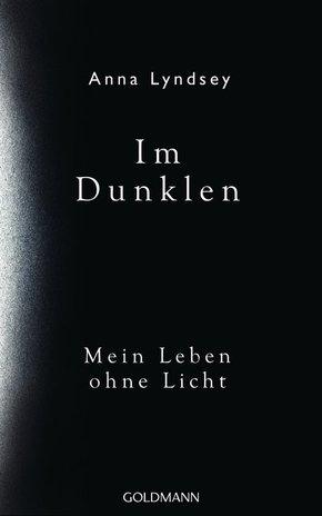 Im Dunklen - Mein Leben ohne Licht