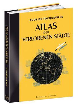 Atlas der verlorenen Städte