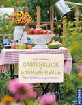 Gartenglück & Gaumenfreude