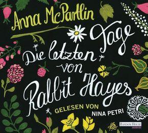 Die letzten Tage von Rabbit Hayes, 5 Audio-CDs