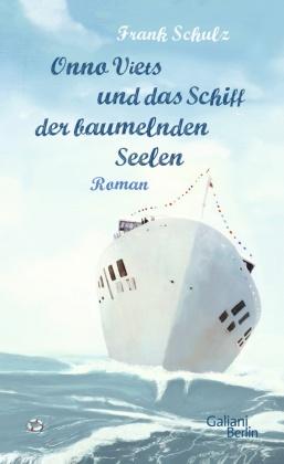 Onno Viets und das Schiff der baumelnden Seelen