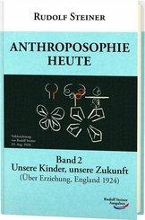 Anthroposophie heute - Bd.2