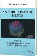 Anthroposophie heute - Bd.1