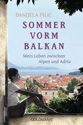Sommer vorm Balkan