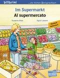 Im Supermarkt, Deutsch-Italienisch - Al supermercato