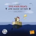 Eine Kiste Nichts / Une caisse de rien, m. Audio-CD