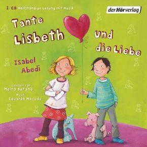 Tante Lisbeth und die Liebe, 1 Audio-CD