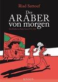 Der Araber von morgen - Eine Kindheit im Nahen Osten (1978-1984)