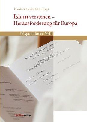 Islam verstehen - Herausforderung für Europa