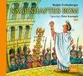 Sagenhaftes Rom, 2 Audio-CDs