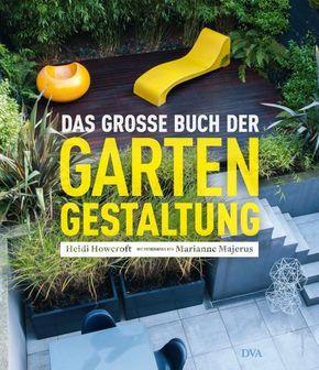 Das große Buch der Gartengestaltung
