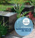 Attraktive Gartengestaltung mit Wasser